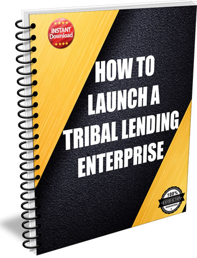 How to Launch a Tribal Lending Enterprise